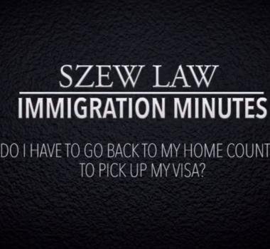 DO I HAVE TO GO HOME TO GET MY U.S. VISA?